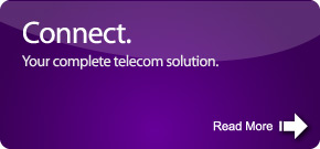 Connect. Your complete telecoms solution